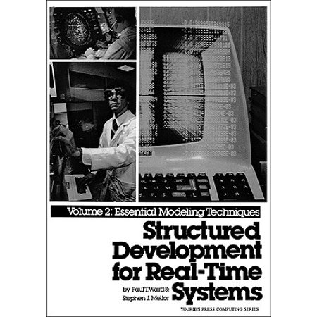 Structured Development for Real-Time Systems, Vol. II : Essential Modeling