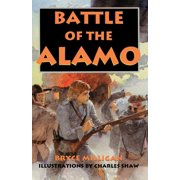 Battle of the Alamo : You Are There