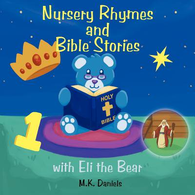 Nursery Rhymes and Bible Stories with Eli the Bear ()