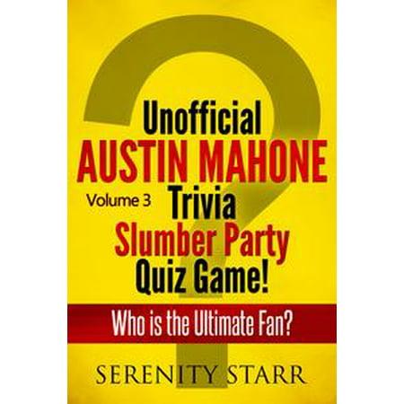 Unofficial Austin Mahone Trivia Slumber Party Quiz Game Volume 3 - eBook