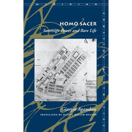 Meridian: Crossing Aesthetics: Homo Sacer Sovereign Power and Bare Life (Paperback)