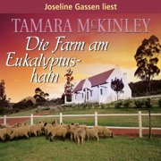 Die Farm am Eukalyptushain - Audiobook