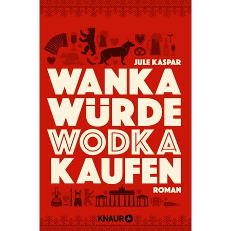 Wanka w?rde Wodka kaufen - eBook (Rahmen Online Kaufen)
