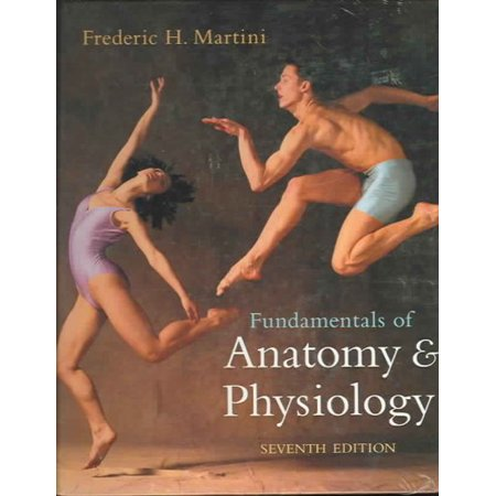 Fundamentals of Anatomy and Physiology by Bartholomew (Fundamentals Of Anatomy And Physiology 4th Edition)