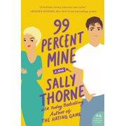 99 Percent Mine (Paperback)