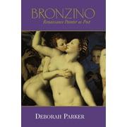 Bronzino: Renaissance Painter as Poet (Paperback)
