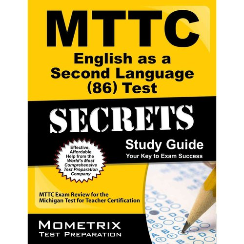 MTTC English as a Second Language (86) Test Secrets: MTTC Exam Review for the Michigan Test for Teacher Certification