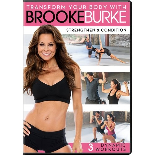 Transform You Body With Brooke Burke: Strengthen & Condition (Widescreen)