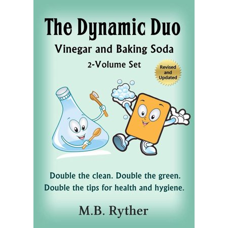 The Dynamic Duo: Vinegar and Baking Soda Two-Volume Set - eBook