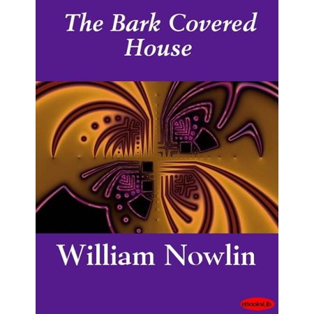 The Bark Covered House - eBook