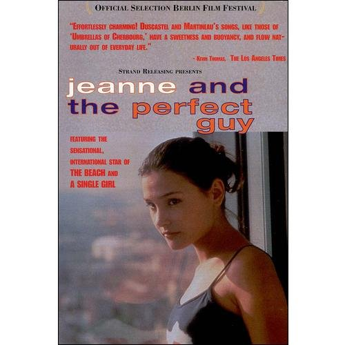Jeanne And The Perfect Guy (French)