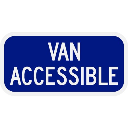 - Traffic Signs - Van Accessible Engineer Grade Prismatic 10 x 7 Aluminum Metal Sign Street Weather Approved Sign 0.04 Thickness