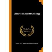 Lectures on Plant Physiology Paperback
