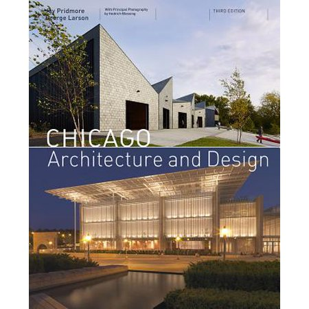 Chicago Architecture and Design (3rd edition) (Best Chicago River Cruise Architecture)
