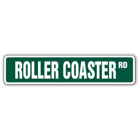 ROLLER COASTER Street Sign amusement parks fanatic magic mountain | Indoor/Outdoor |  24