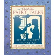 CLASSIC FAIRY TALES/ILLUSTRATED COLLECTN