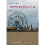 Liebesmaschine N.Y.C. - eBook