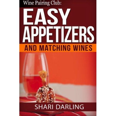 Wine Pairing Club  Easy Appetizers And Matching Wines  Tiny Bites With The Moan Factor