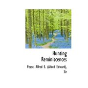 Hunting Reminiscences