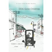 DOG Gone Christmas: A Cozy Little Murder Mystery (Paperback)