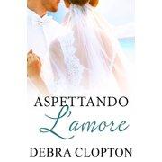 Aspettando Lamore - eBook