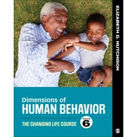 Dimensions of Human Behavior : The Changing Life Course