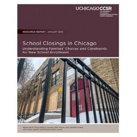 School Closings In Chicago  Understanding Families  039  Choices And Constraints For New School Enrollment