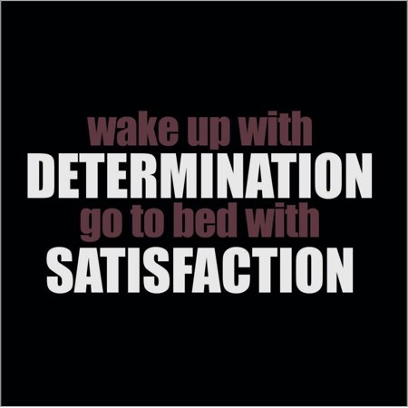 Wake Up With Determination Go To Bed With Vinyl Quote Medium