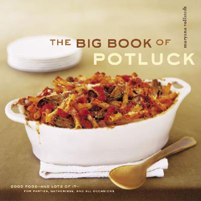 The Big Book of Potluck : Good Food - and Lots of It - for Parties, Gatherings, and All Occasions - Halloween Potluck Food Ideas