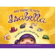 My Name Is Not Isabella - eBook