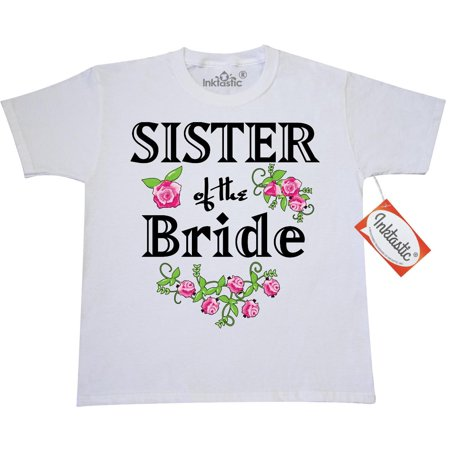 Inktastic Sister Of The Bride Roses Youth T-Shirt Wedding Bridesmaid Flowers Bouquet Party Ceremony Nuptials Tee Kids Children Child Tween Clothing Apparel Teen