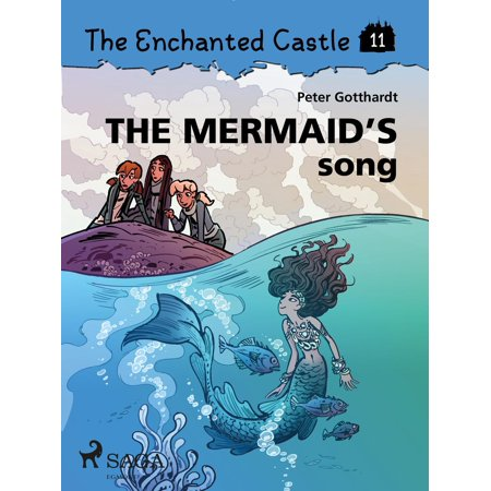 The Enchanted Castle 11 - The Mermaid s Song - eBook