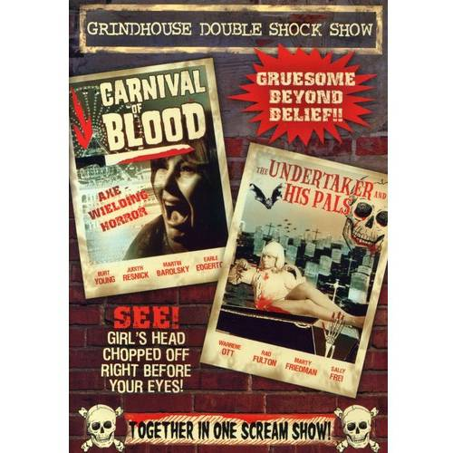 Grindhouse Double Shock Show: Carnival Of Blood (1970) / The Undertaker And His Pals (1966)