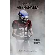 Sammy : Arenamania: Book 7 of the Sammy Series