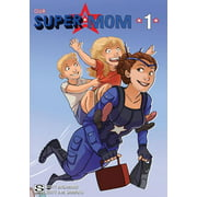 Our Super Mom