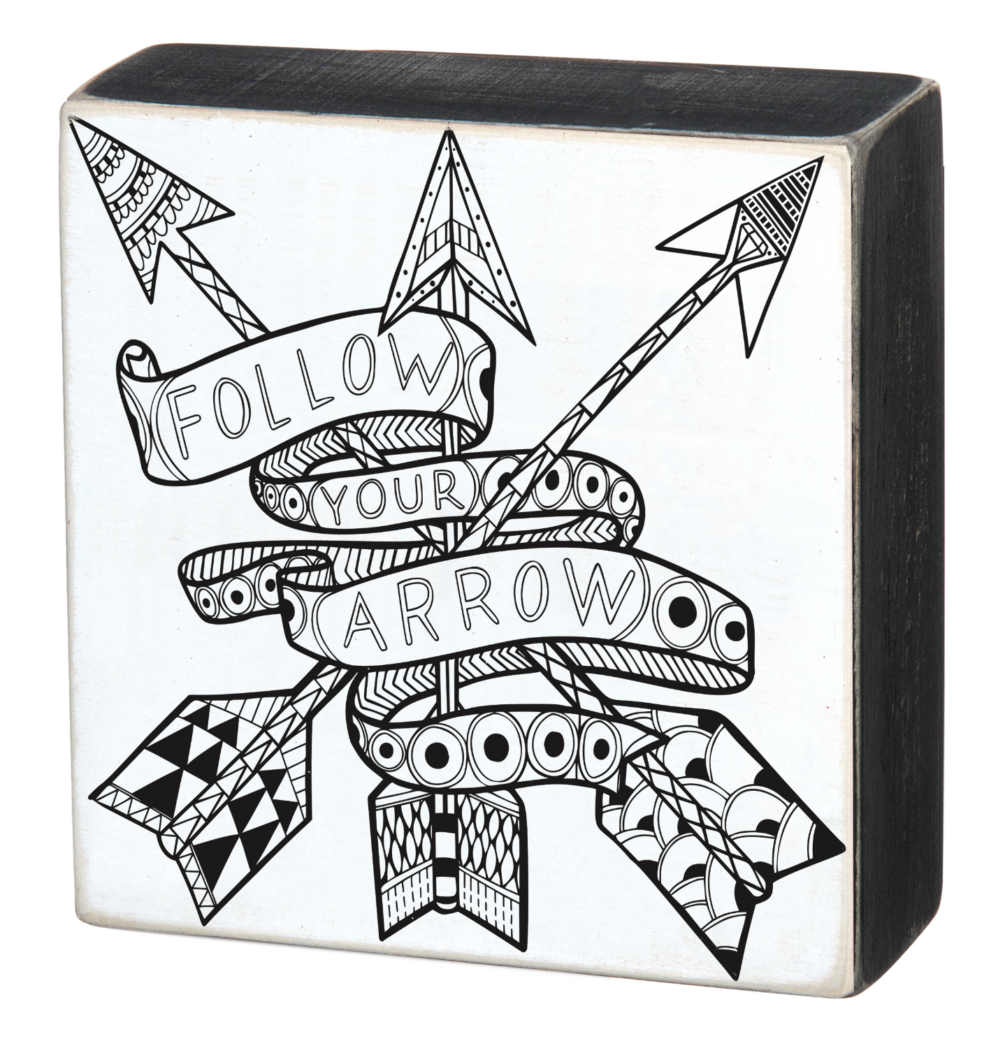 Follow Your Arrow Adult Color Your Own Box Sign 8 Inches Table or Wall Decor