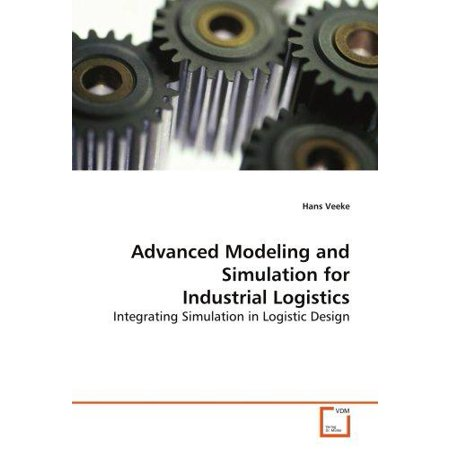 Advanced Modeling And Simulation For Industrial Logistics