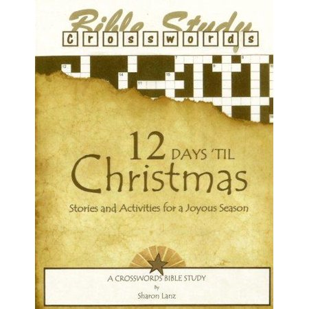 Crosswords Bible Study: 12 Days 'Til Christmas Stories and Activities for a Joyous Season
