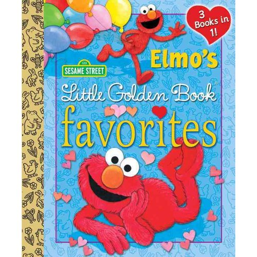 Elmo's Little Golden Book Favorites: 3 Books in One
