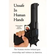 Unsafe In Human Hands - eBook