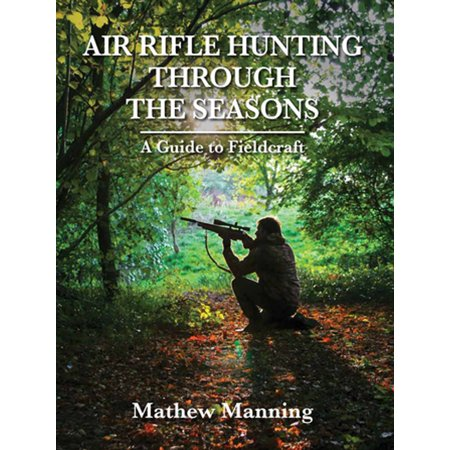 Air Rifle Hunting Through the Seasons - eBook thumbnail