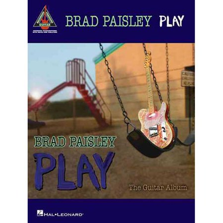 Brad Paisley Play: the Guitar Album by