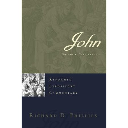 John Set : Reformed Expository Commentary