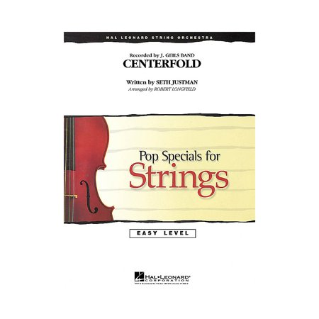 Hal Leonard Centerfold Easy Pop Specials For Strings Series by J. Geils Band Arranged by Robert (Best J Pop Bands)