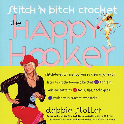 Storey Publishing Stitch 'n Bitch Crochet: The H