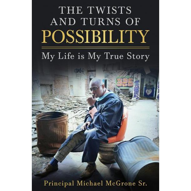 The Twists & Turns of Possibility (Paperback)