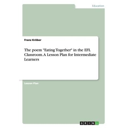 The Poem Eating Together in the Efl Classroom. a Lesson Plan for Intermediate Learners