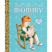 Little Golden Book Mommy Stories
