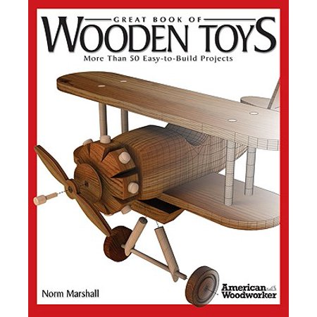 Great Book of Wooden Toys : More Than 50 Easy-To-Build Projects (Grimm Wooden Toys)
