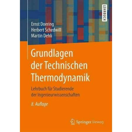 Grundlagen Der Technischen Thermodynamik: Lehrbuch Fur Studierende Der Ingenieurwissenschaften (8., Uberarb. U. Erw. Aufl. 201) - image 1 de 1